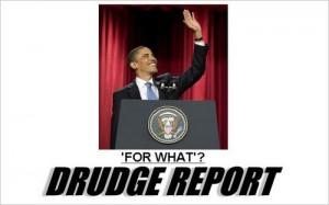 drudge-obama-forwhat1